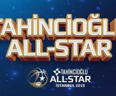Tahincioğlu All-Star 2019 kadroları açıklandı