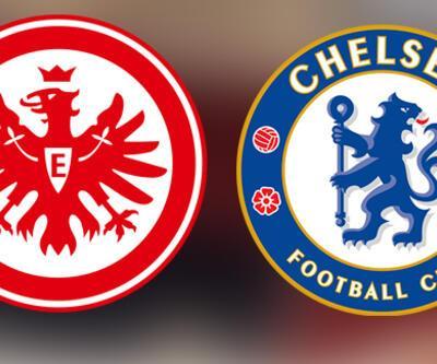 Eintracht Frankfurt Chelsea, UEFA maçı ne zaman, saat kaçta, hangi kanalda?