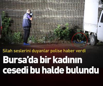 Bursa'da bir kadının cesedi bu halde bulundu