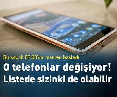 Telefonlar değişiyor! Listede sizinki de olabilir