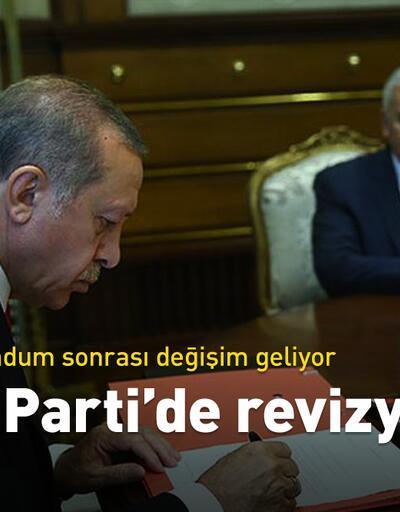 AK Parti ve hükümette revizyon
