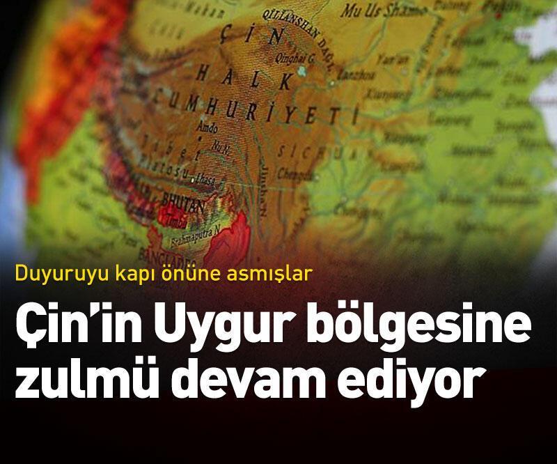 Son dakika: Çin'in Uygur bölgesine zulmü devam ediyor