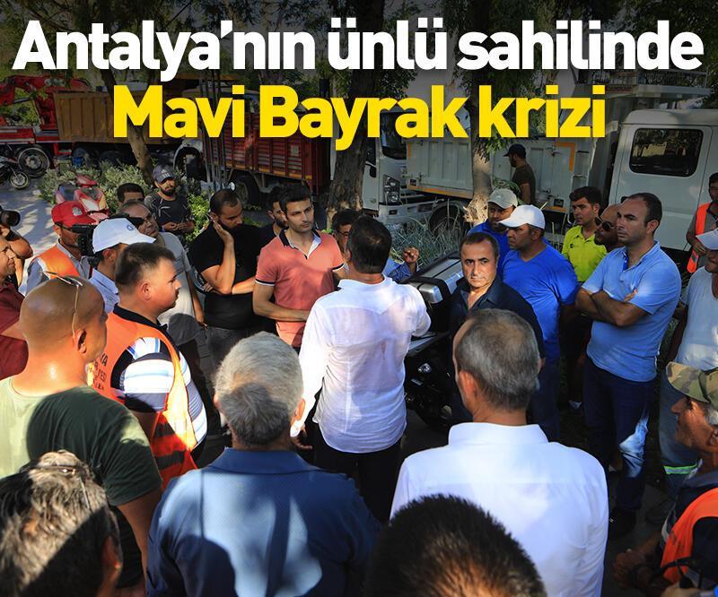 Son dakika: Antalya'nın ünlü sahilinde Mavi Bayrak krizi