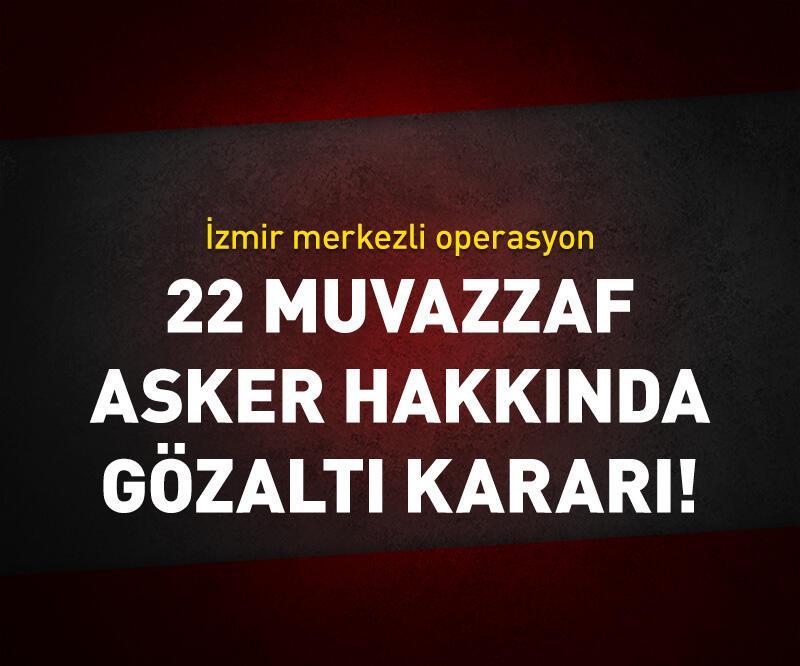 Son dakika: İzmir'de FETÖ operasyonu: 36 kişi hakkında gözaltı kararı
