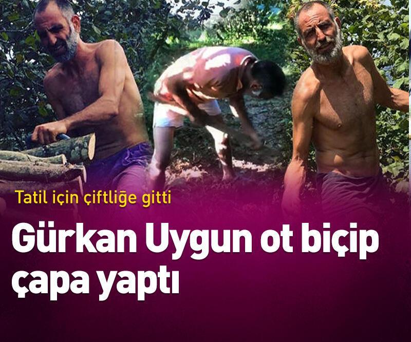 Son dakika: Gürkan Uygun ot biçip çapa yaptı