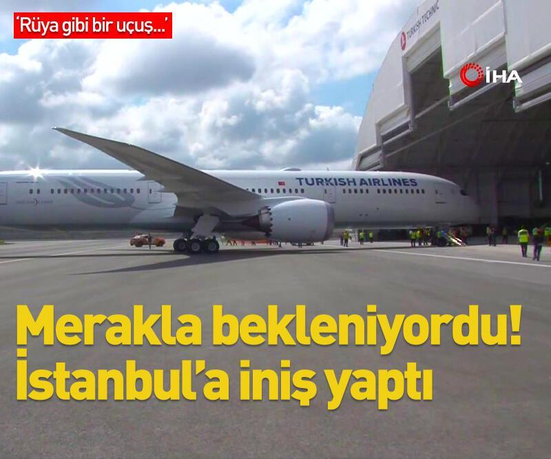 Son dakika: İstanbul Havalimanı'na iniş yaptı