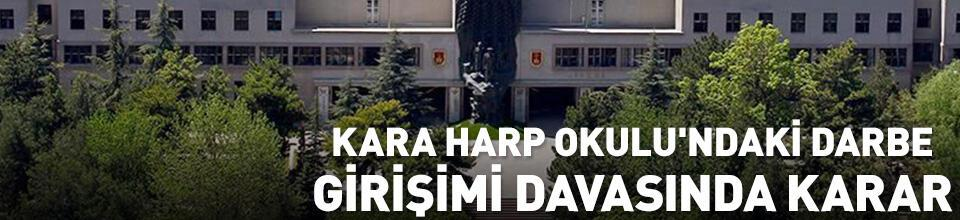 Kara Harp Okulu'ndaki darbe girişimi davasında karar